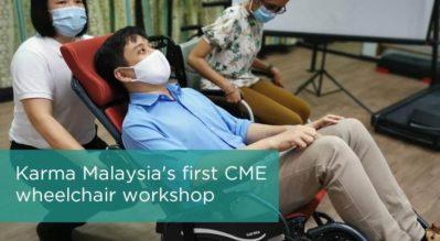 KARMA Malaysia's first CME wheelchair workshop