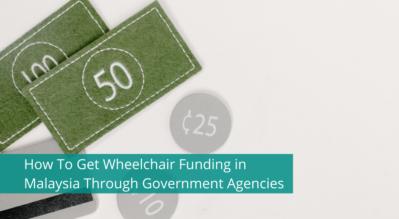 Cara Mendapatkan Pembiayaan Kerusi Roda di Malaysia Melalui Agensi Kerajaan